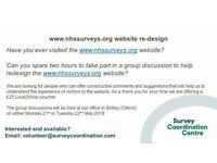 "Group discussion to help re-design the NHS Surveys website (2hr/£25 ""thank you voucher"")"
