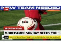 Morecambe Sunday 6 a side league space's available
