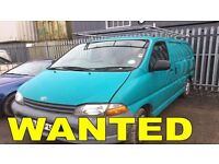 TOYOTA HIACE ANY CONDITION WANTED!!!!!