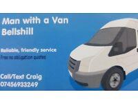 Man with a van Bellshill,Motherwell,Airdrie,Hamilton,East Kilbride,Wishaw,North Lanarkshire.