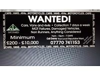 CARS AND VANS WANTED CASH WAITING ANYTIME CALL TODAY
