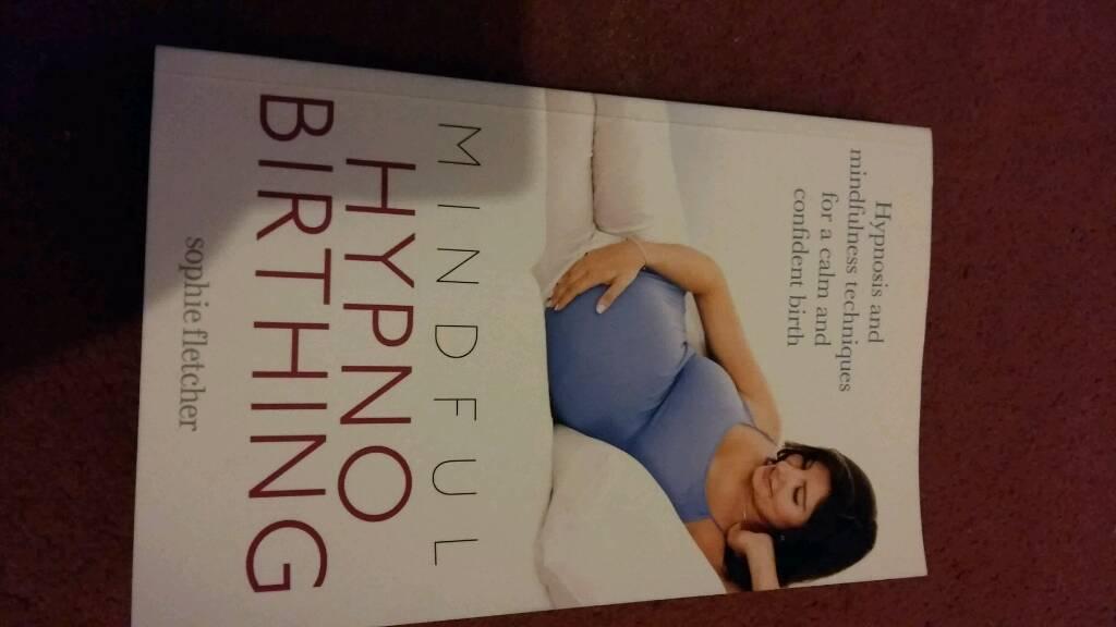 mindful hypno birthing Sophie fletcherin Ferndown, DorsetGumtree - very sort after book, excellent condition