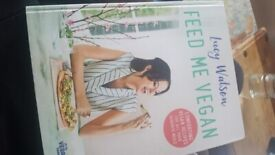 Feed me vegan - Lucy Watson