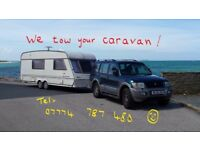 We tow your caravan if you are unable to, for whatever reason. Reasonable rates.