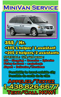 MiniVan and 2guys Move,Lift,Deliveries, VAN FOR YOU - 24/7