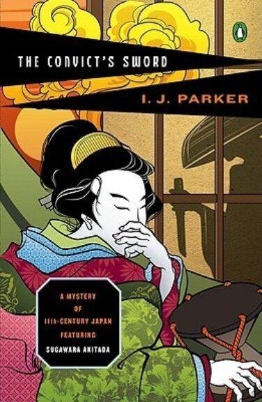 The Convict's Sword by Ingrid J Parker (Penguin) Sugawara Akitada Japan mystery