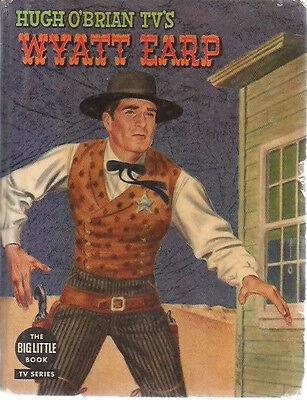 WYATT EARP Hugh O'Brian TV illustrated by John Ushler (1958) Big Little Book