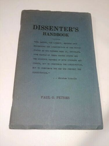 1952 Paul O Peters Dissenters Handbook Conservative Right Wing 1st print