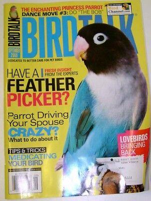 *BIRD TALK MAGAZINE Sep 08 Lovebird Feather Picking Plucking Princess Parrot