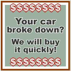 YOUR CAR BROKE DOWN? - WE WILL BUY IT! UP TO 1000$*!