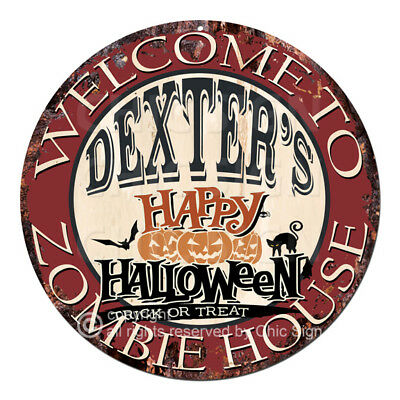 CWZH-0466 WELCOME TO DEXTER'S ZOMBIE HOUSE Halloween Decor Funny Gift - Dexter Halloween Decorations
