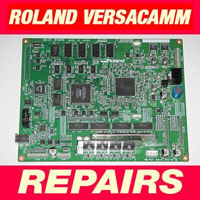 Roland Versauv Versacamm Main Board Vs-300i 540i 640i Xf Rs Re 540 640 Repair