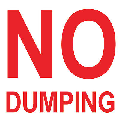 No Dumping Sign 8 X 8