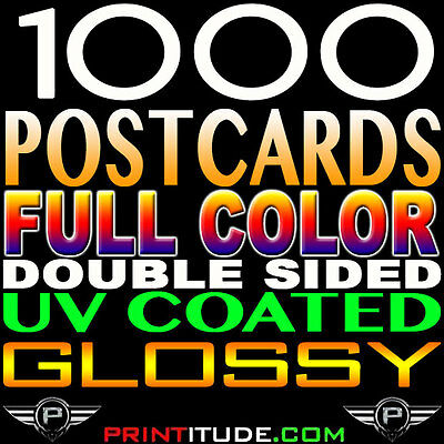 1000 Full Color 4x6 POSTCARDS GLOSSY UV  2 SIDED 4