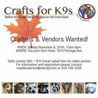 Crafter's and Trades WANTED- Crafts for K9's Fall Craft Sale