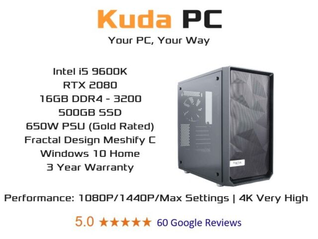 KUDA GAMING PC - i5 9400F - 16GB DDR4 - RTX 2080 - 480GB SSD - WIN 10 - 3  YEAR WARRANTY - DELIVERY | in Edinburgh City Centre, Edinburgh | Gumtree