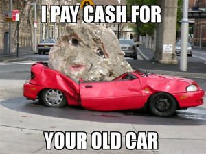 I PAY CASH FOR YOUR OLD CAR!!!