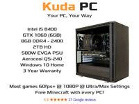 KUDA GAMING PC - i5 8400 - 8GB DDR4 - GTX 1060 6GB - 2TB HD - WIN 10 - VR READY - 3 YEAR WARRANTY
