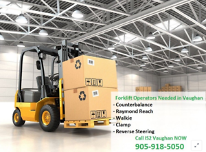 Forklift Operators Needed in the GTA & Vaughan!!!
