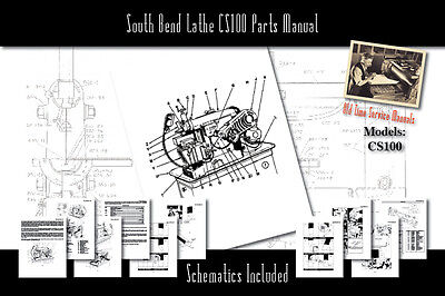 South Bend Lathe Cs100 Series Parts List And User Manual Schematics Etc.