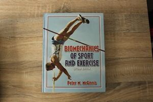 Biomechanics of Sport and Exercise 2nd Edition Peter McGinnis Lutwyche Brisbane North East Preview