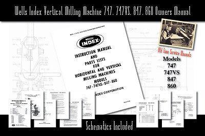 Wells Index Milling Machines 747 747vs 847 860 Service Manual Parts Lists
