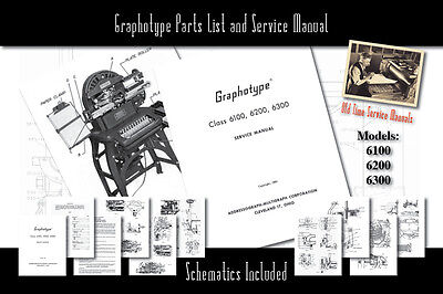 Graphotype 6100, 6200, 6300 Owners Service Manual Parts List Schematics