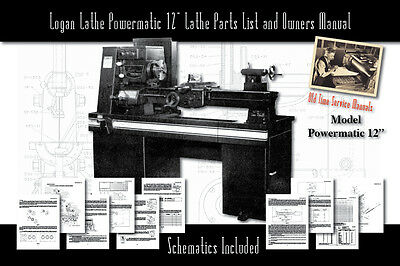 Logan Powermatic 12 Lathe 72 Pages Owners Service Manual Parts Lists Etc.