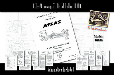 Atlasclausing 6 Metal Lathe 10100 Service Manual Parts Lists Schematics