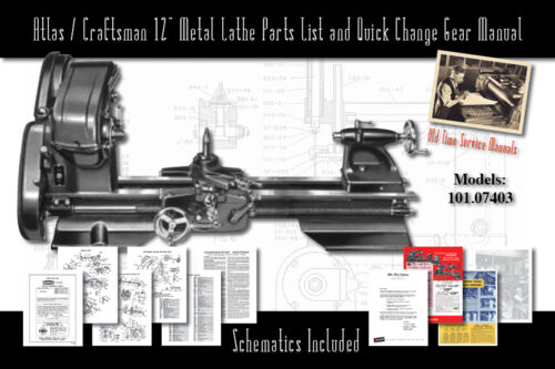 "Atlas/Craftsman 12"" Metal Lathe 101.07403 Service Manual Parts Lists Schematics"