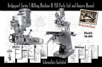 Bridgeport Series 1 Milling Machine M-450 Service Manual Parts Lists Schematics