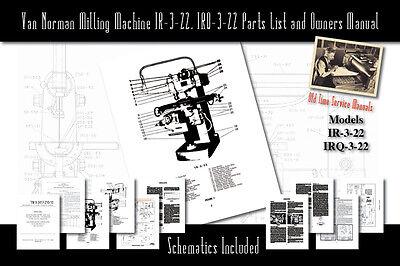 Van Norman Milling Machine Models Ir-3-22 Irq-3-22 Service Manual Parts List