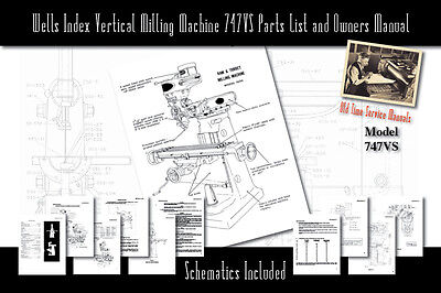 Wells Index Vertical Milling Machine 747vs Service Manual Parts Lists Schematics