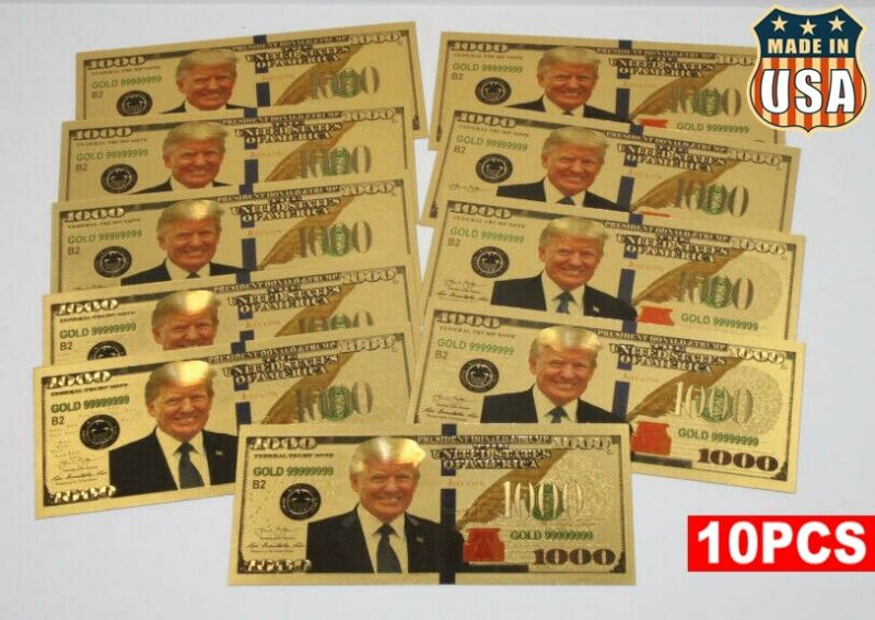 10PCS President Donald Trump Colorized $1000 Dollar Bill Gold Foil Banknote USA