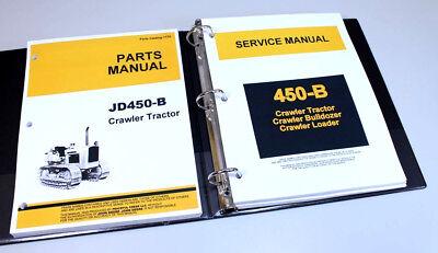 Service Manual Set John Deere 450-b Crawler Tractor Loader Repair Parts Catalog