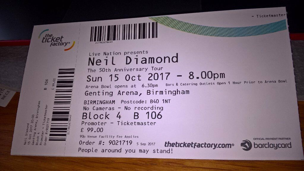 Neil Diamond Ticket - NEC Birmingham - 15th October 2017