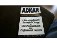 PROSCI. Adkar. A model for change in business government and our community. Author