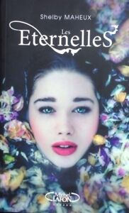 Les Éternelles livre fantastique de Shelby Maheux