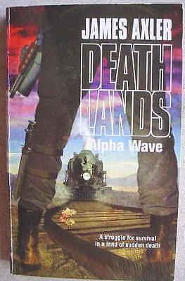 DEATHLANDS Alpha Wave 1st 2009 James Axler Great Cover Art L@@K WOW!!!