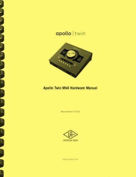 Universal Audio Apollo Twin Thunderbolt Audio Interface OWNER S MANUAL - $19.95