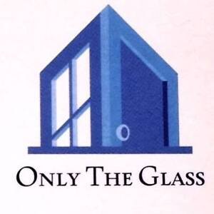 ONLY THE GLASS - GLASS REPLACEMENTS/SCREENS/CRANKS 24 HR SERVICE
