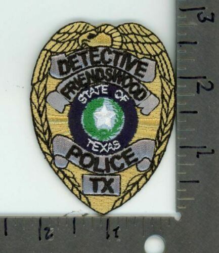 FRIENDSWOOD POLICE TEXAS TX DETECTIVE NEW PATCH SHERIFF SEE PICTURE FOR SIZE