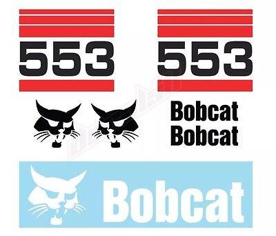 Bobcat 553 Skid Steer Set Vinyl Decal Sticker Aftermarket - Free Shipping