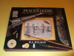 PEACEMAKERS:  Arms & Adventure in American west - Guns Rifles