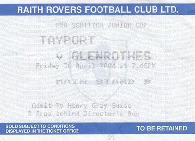 Ticket - Tayport v Glenrothes 30.04.04 Scottish Junior Cup