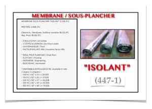 """(447-1)  MEMBRANE SOUS-PLANCHER """"ISOLANT"""" 0.25$ /P.C"""