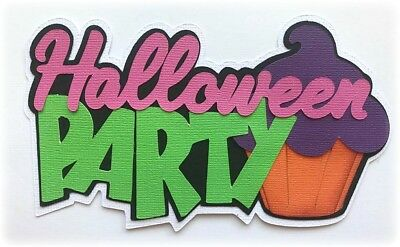 HALLOWEEN PARTY TITLE PREMADE PAPER PIECING 3D DIE CUT BY MYTEARBEARS KIRA