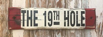 The 19th Hole.  Distressed Rustic Wood Sign