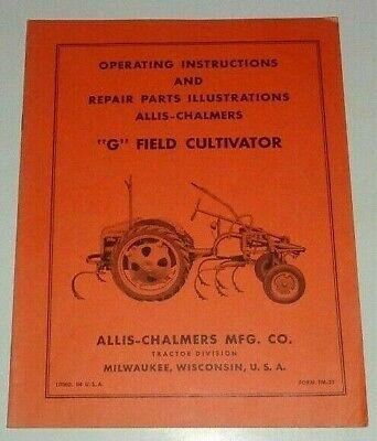 Allis Chalmers G Tractor Field Cultivator Operators Parts Manual Original