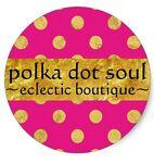 polka dot soul  ~eclectic boutique~